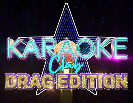 Karaoke Club: Drag Edition