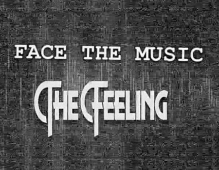 The Feeling: Face the Music