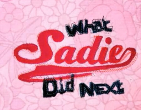 What Sadie Did Next